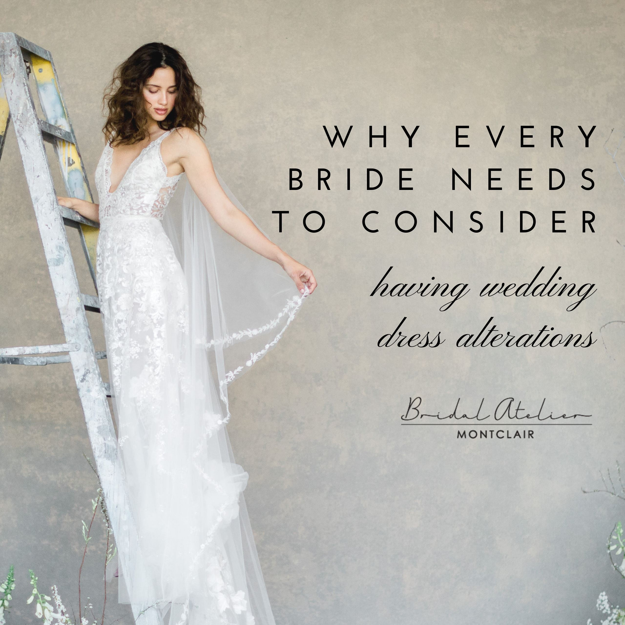 Why Every Bride Needs To Consider Having Wedding Dress Alterations