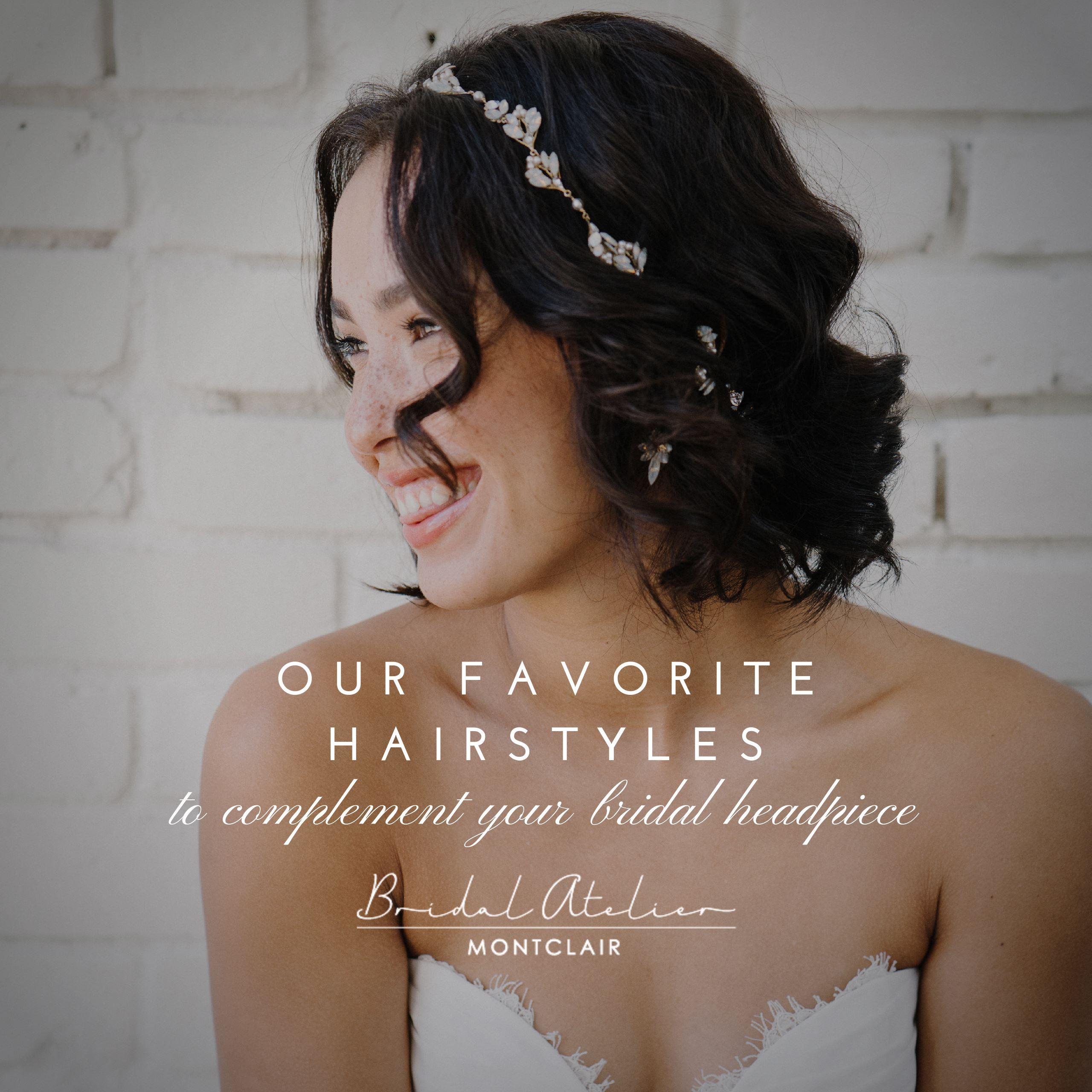 Our Favorite Hairstyles to Complement Your Bridal Headpiece. Desktop Image